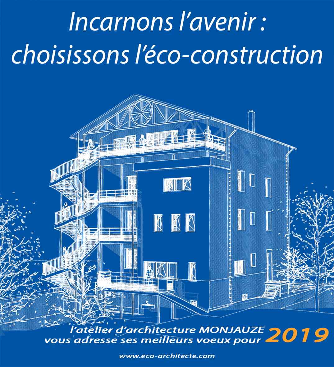 Voeux de l'atelier d'architecture MONJAUZE au Puy en Velay pour 2019